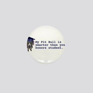 Pit Bull is smarter Mini Button
