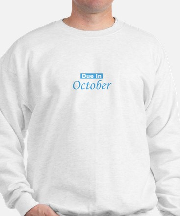 Due In October - Blue Sweatshirt