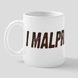 MALPRESENTED Mug