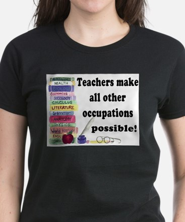 Teachers Make 5 T-Shirt