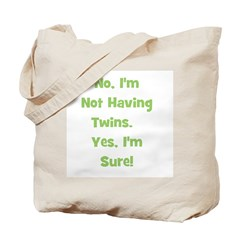Not Having Twins Tote Bag