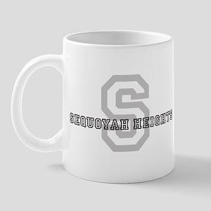 Sequoyah Heights (Big Letter) Mug