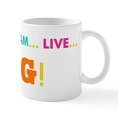 Love. Dream. Live. BIG! Mug