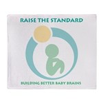 Building Better Baby Brains Throw Blanket