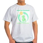 Build Better Baby Brains Light T-Shirt