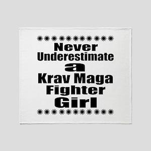 Never Underestimate Krav Maga Fighte Throw Blanket