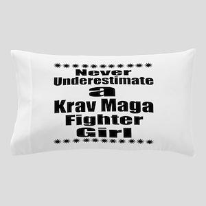 Never Underestimate Krav Maga Fighter Pillow Case