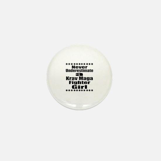 Never Underestimate Krav Maga Fighter Mini Button