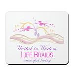 Life Braids Mousepad