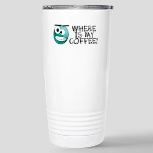 Where is my coffee Stainless Steel Travel Mug