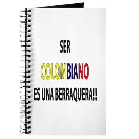 Ser Colombiano s una berraquera Journal