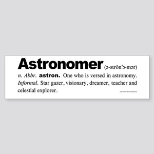 Astronomer Bumper Sticker