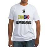 Ser Colombiano s una berraquera Fitted T-Shirt