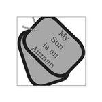 """MY Son is an Airman dog tag Square Sticker 3"""""""