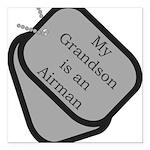 My Grandson is an Airman dog Square Car Magnet 3&q