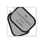 My Granddaughter is an Airman Square Sticker 3&quo