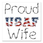 Barbed Wire Proud USAF Wife Square Car Magnet 3&qu