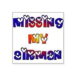 Missing my Airman Square Sticker 3
