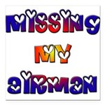 Missing my Airman Square Car Magnet 3