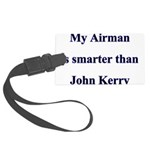 My Airman is smarter than Joh Large Luggage Tag