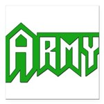 Military - Army Square Car Magnet 3