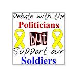 Debate Politicians Support So Square Sticker 3&quo