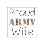 Proud Army Wife ver2 Square Sticker 3