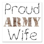 Proud Army Wife ver2 Square Car Magnet 3