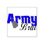 armybrat99b1 Square Sticker 3