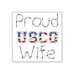 Proud USCG Wife Square Sticker 3
