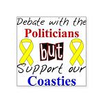 Debate Politicians Support ou Square Sticker 3&quo