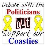 Debate Politicians Support ou Square Car Magnet 3&