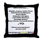 Colombianos famosos y yo Throw Pillow
