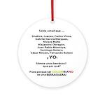 Colombianos famosos y yo Ornament (Round)