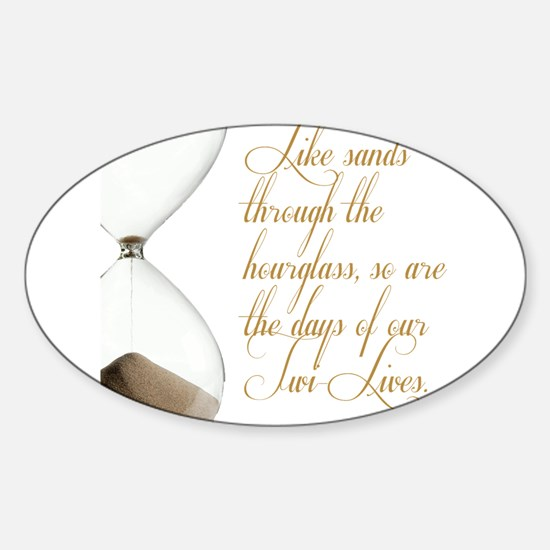 Days of our Twi-Lives Sticker (Oval)