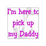 pickupdaddynavypink3 Square Sticker 3