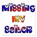 Missing My Sailor Square Car Magnet 3