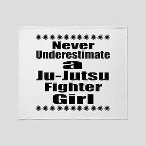Never Underestimate Ju-Jutsu Fighter Throw Blanket