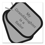 My Granddaughter is a Sailor Square Car Magnet 3&q