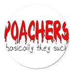 poachers Round Car Magnet