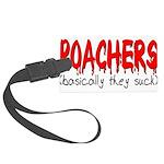 poachers Large Luggage Tag
