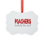 poachers Picture Ornament