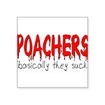 poachers Square Sticker 3