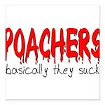 poachers Square Car Magnet 3