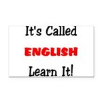 It's Called English Learn It Rectangle Car Magnet