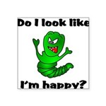 Do I Look Like I'm Happy Cate Square Sticker 3&quo