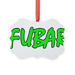 FUBAR ver4 Picture Ornament