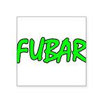 FUBAR ver4 Square Sticker 3