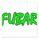 FUBAR ver4 Square Car Magnet 3