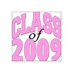 classof2009 Square Sticker 3